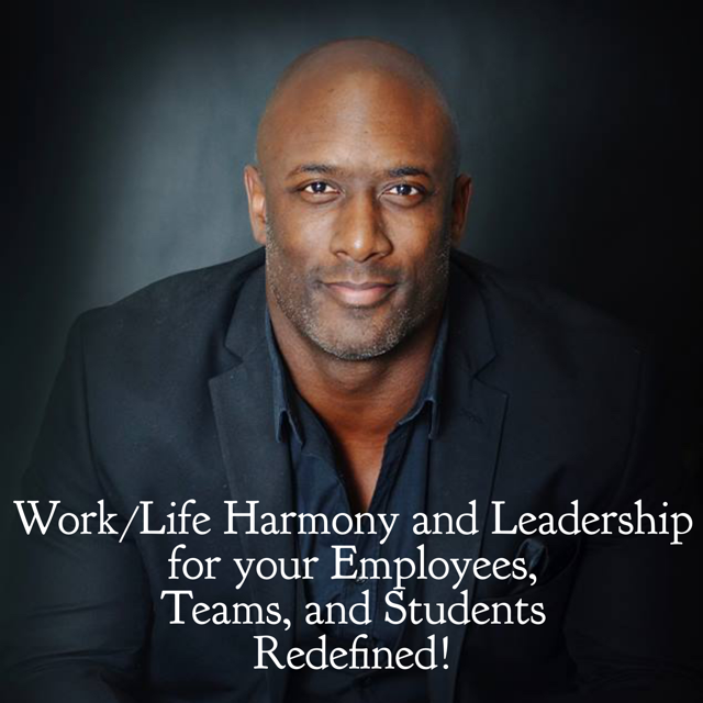 work life harmony and leadership for your employees teams and students redefined