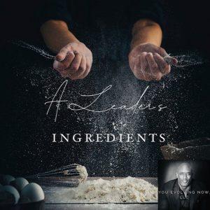 a leaders ingredients, four ingredients to success