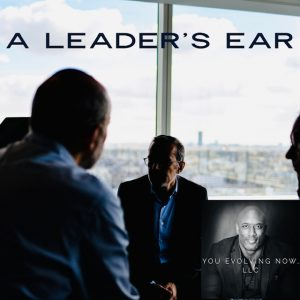 a leaders ear the art of listening to build trust